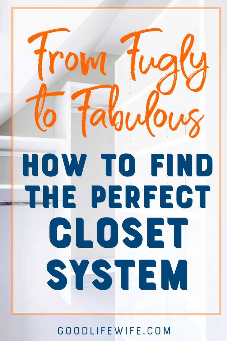 How to find the perfect closet system helps you learn how to get your dream closet!