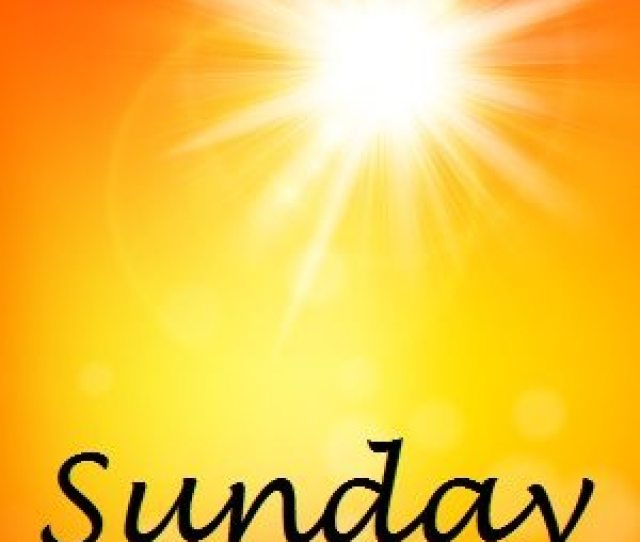 Sunday Is The Day Of The Sun Sunday Has Been Devoted To The Sun Since Ancient Times In Ancient Rome This Day Honored The Sun God Sol