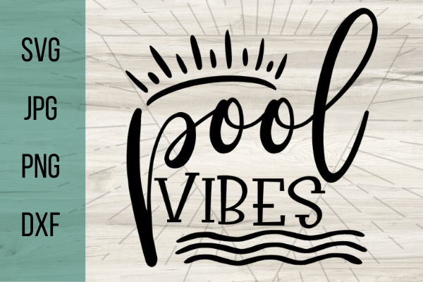 Free Pool Vibes SVG. Pool life is the best life, decorate anything with this free pool svg. Perfect Summer DIY project for your Cricut. #cricut #freesvg #svg #diy