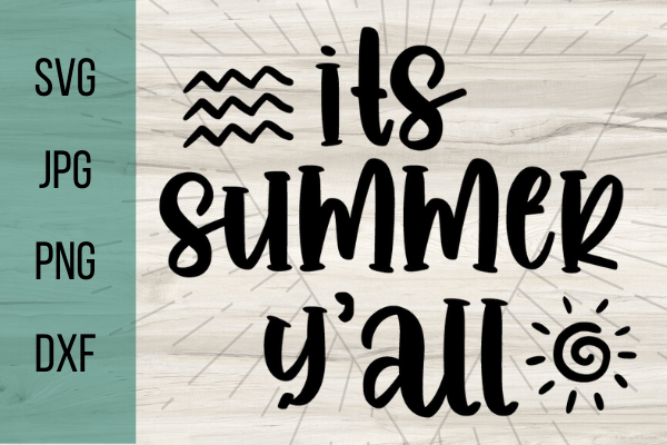 Free It's Summer Y'all SVG. Great for a Cricut project for beginners. With this adorable SVG you can make the perfect Cricut DIY project! Great for shirts with sayings or canvas bags. #cricut #freesvg #summersvg #summervibes