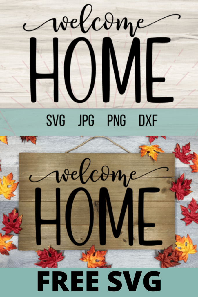 Free Welcome Home SVG id perfect for an easy DIY home project for beginners with your Cricut. DIY home projects are so fun! #cricut #home #homesvg #freesvg