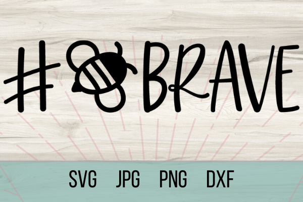 Free Bee Brave SVG. With this free SVG you can make so many DIY projects for beginners and advanced a like. Cricut projects are so much fun. be kind. #cricut #freesvg #dy #beehappy #beestrong #bebrave
