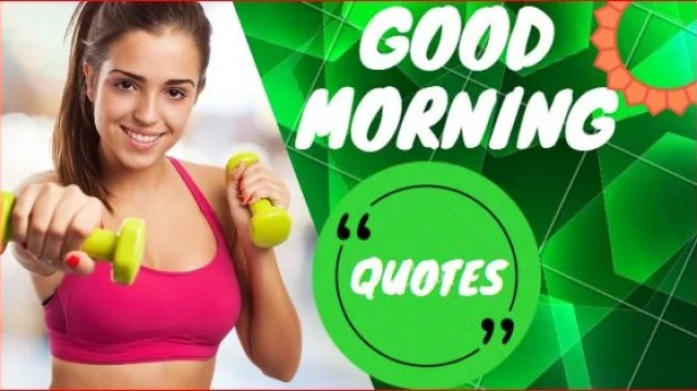 Good Morning Love Quotes Messages exercise doing girl motivating and inspirational