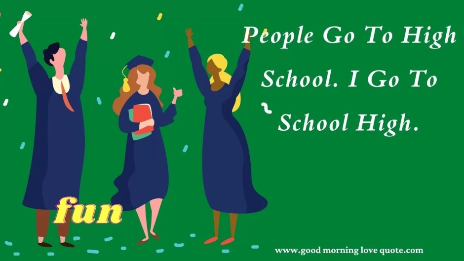 HIGH SCHOOL GRADUATION QUOTES,