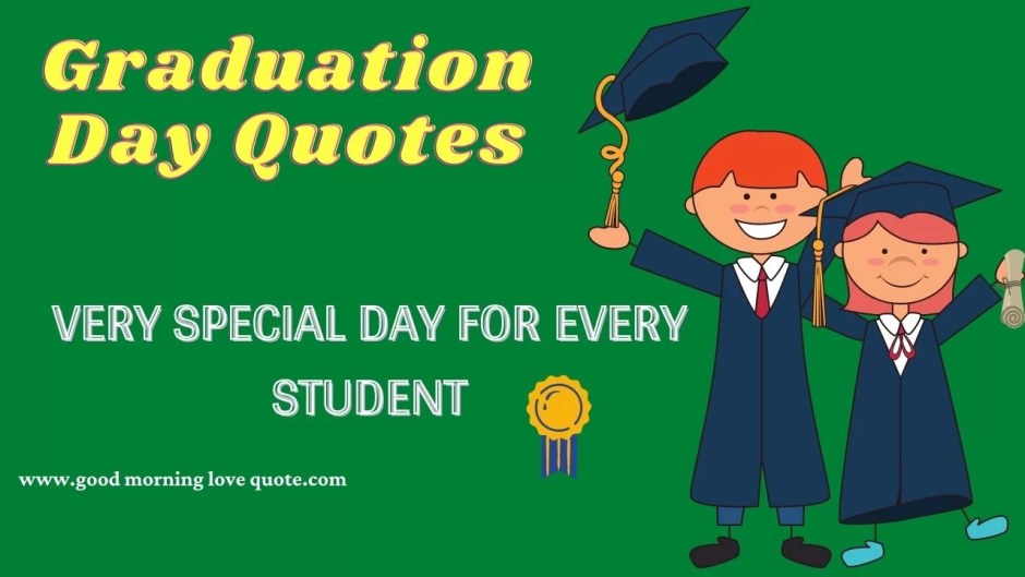 kindergarten graduation day quotes