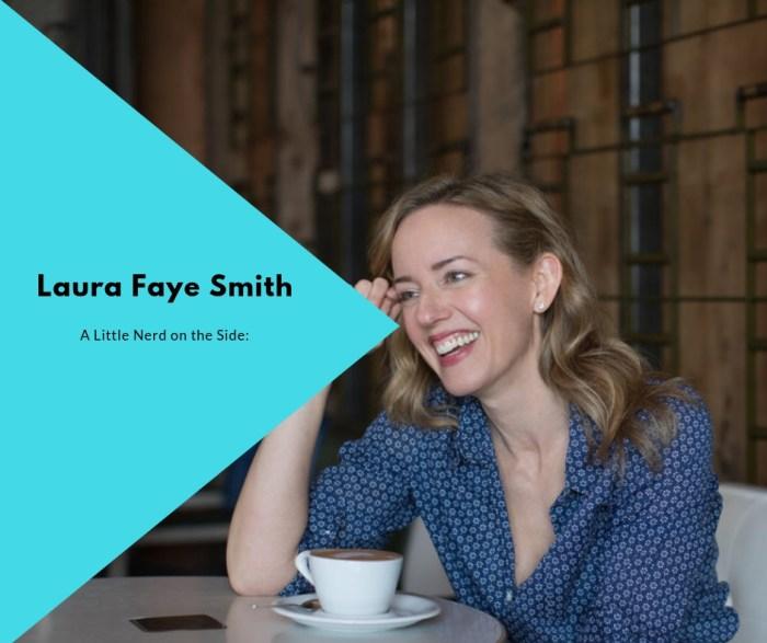 Laura Faye Smith A Little Nerd on the Side