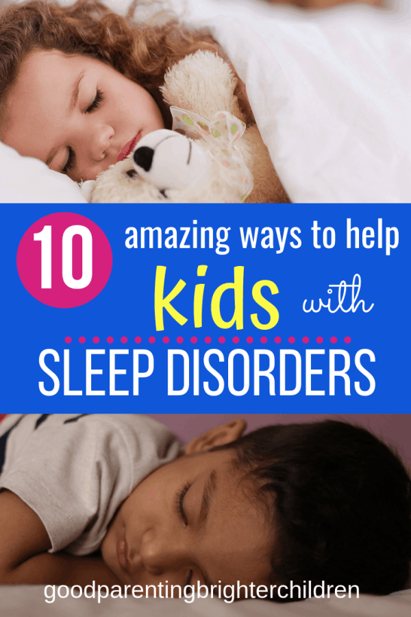 How to Fix Sleep Disorders in Children: 10 Amazing Ways! Sleep disorders in children are serious and affects their moods, learning and even brain matter. Try these 10 effective methods to help with sleep disorders in children. #sleepdisordersinchildren, #sleepdisordersinkids #sleepdisorderproducts #sleepdisordershealth #sleepdisorderspeople, #sleepdisordersparents