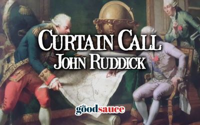 John Ruddick | Curtain Call with Alexandra Marshall #6