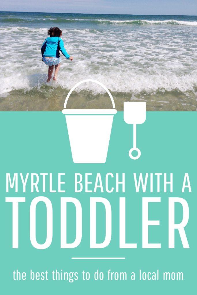Myrtle beach toddler activities