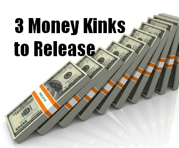 Get Straight with Money by Resolving These 3 Kinks