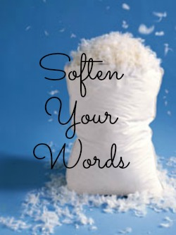 Law of Attraction Language Hacks: Soften Your Words