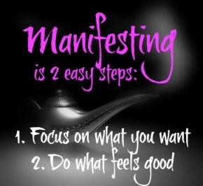 Manifesting in 2 Easy Steps