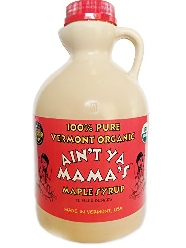 Ain't Ya Mama's 100% Pure Organic Vermont Maple Syrup, Dark Robust (formerly 'Grade B'), 32-Ounce
