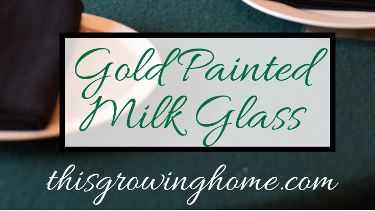 2018_Gold-Painted-Milk-Glass-.png
