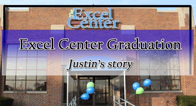 Excel Center South Bend – Justin's Graduation Story