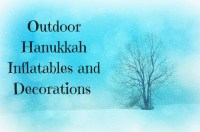 Outdoor Hanukkah Inflatables and Decorations for Your Home ...