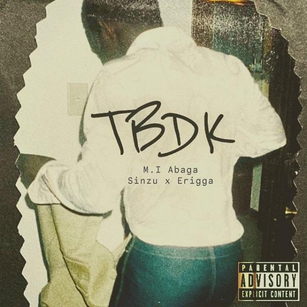 MI Abaga ft. Erigga, Sinzu – TBDK (This Beat Dey Knock)