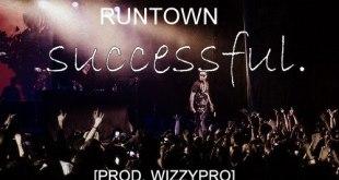 Runtown Successful