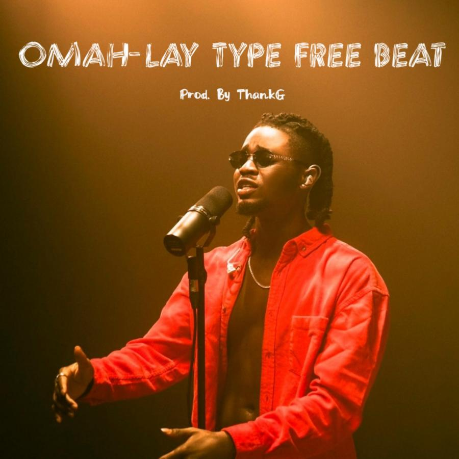 Freebeat: Afropop – Free Omah Lay Type Beat (Prod by ThankG)