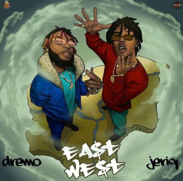 Dremo & Jeriq – East N West (EP)