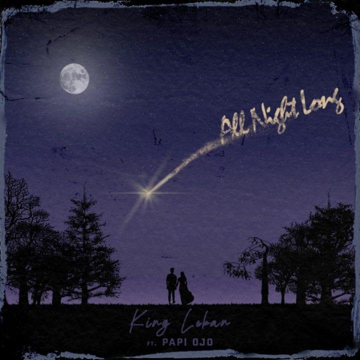 King Lekan - 'All Night Long'