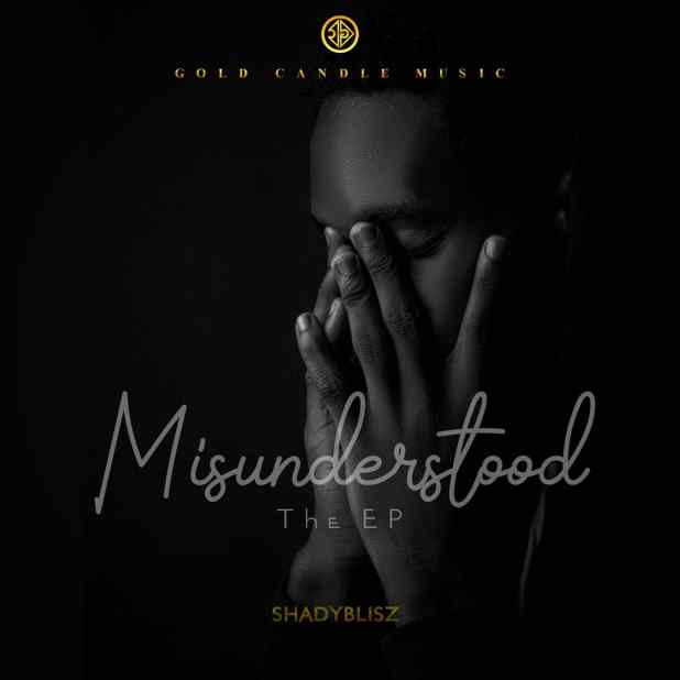 Shadyblisz Releases Debut EP Misunderstood Listen!