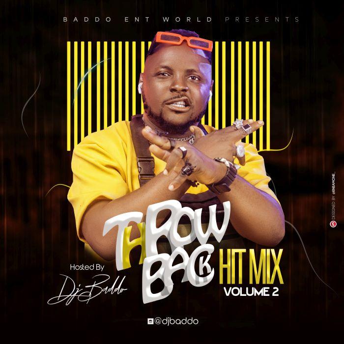Mixtape DJ Baddo – Throw Back Hit Mix Vol. 2
