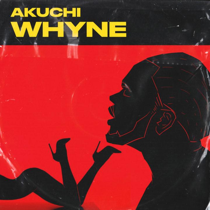 Akuchi - 'Whyne' download