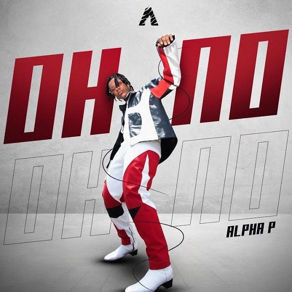 Alpha P – Oh No download