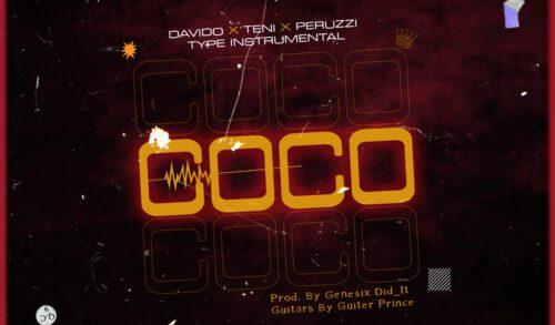 Freebeat: COCO - Davido X Teni X Peruzzi Type Beat download