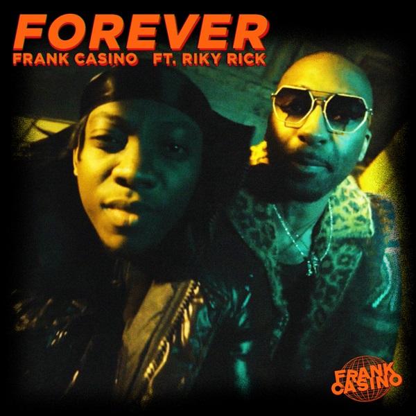 Frank Casino – Forever ft. Riky Rick download