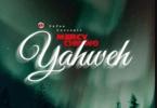 Mercy Chinwo – Yahweh download