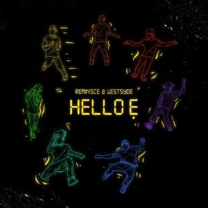 "Reminisce ft. Westsyde – Hello Ẹ"" download"