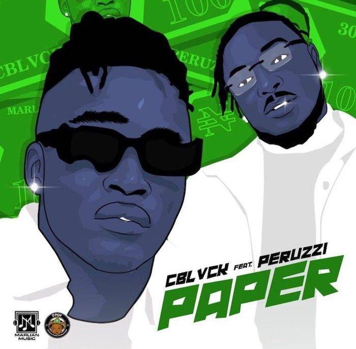 C Blvck ft. Peruzzi – Paper download