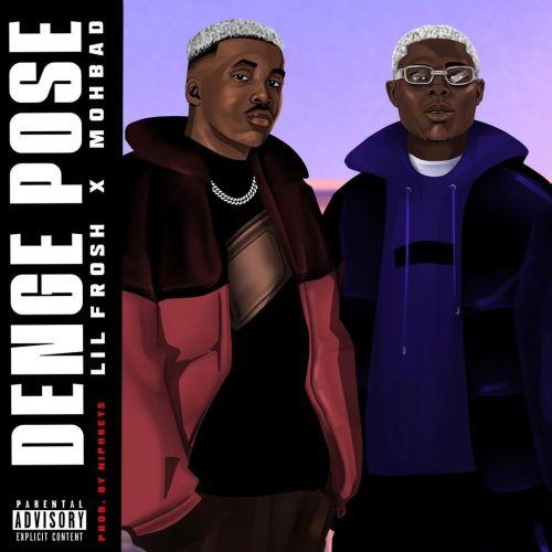 Lil Frosh ft. Mohbad – Denge Pose download