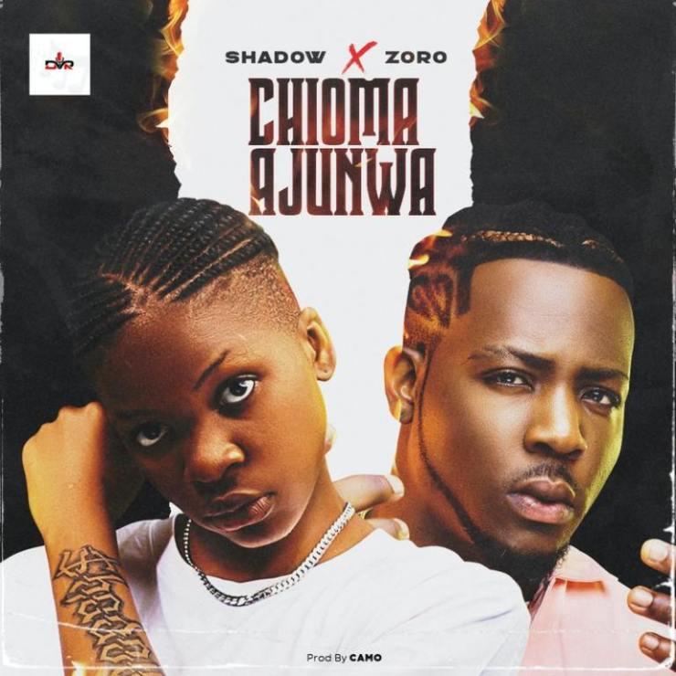 Shadow Ft. Zoro – Chioma Ajunwa download