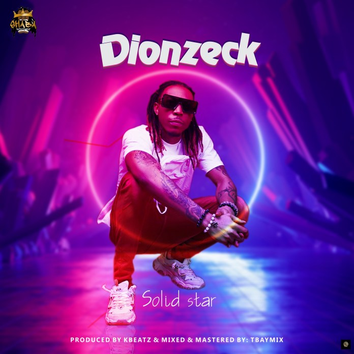 Solidstar – Dionzeck download