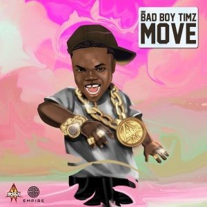 Bad Boy Timz – Move download