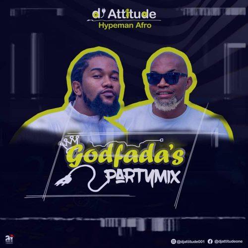 Mixtape: DJ Attitude - Godfada's Party download
