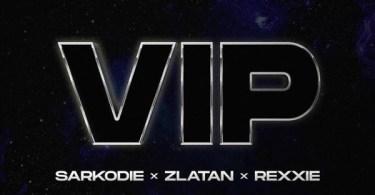 Sarkodie ft. Zlatan, Rexxie – VIP download