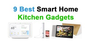 9 Best Smart Home Kitchen Gadgets 2019