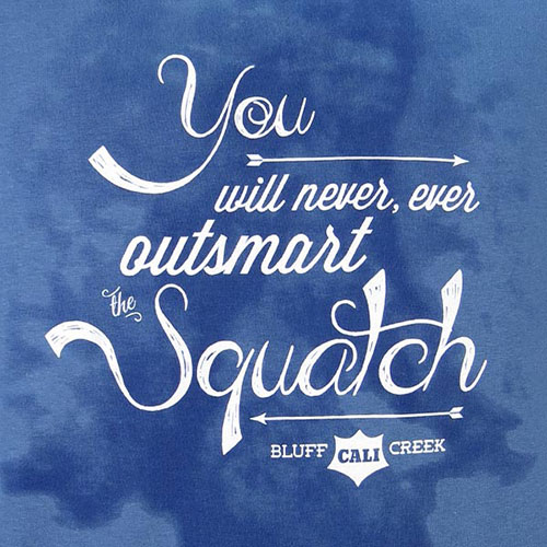 You will never outsmart the Squatch