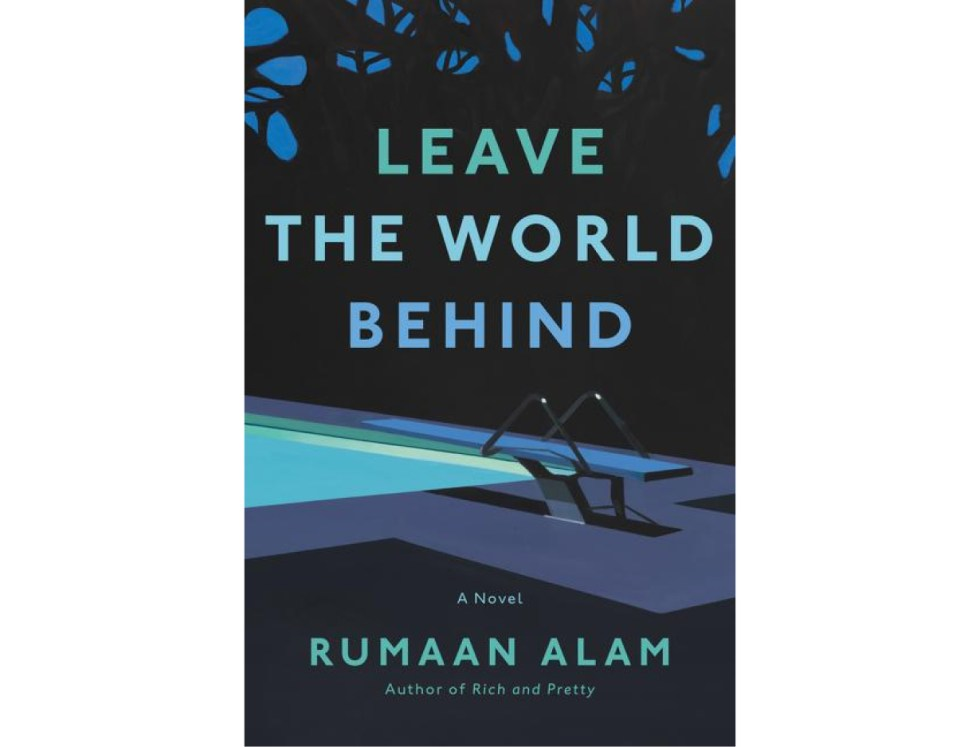 <em>Leave the World Behind</em> by Rumaan Alam