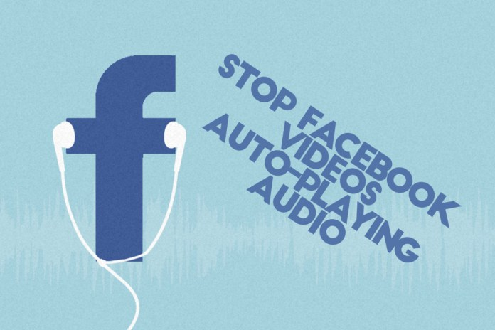 How To Stop Facebook Auto-playing Videos With Sound featured image