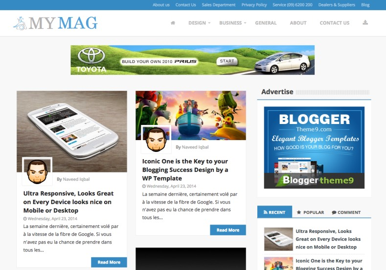 My Mag Responsive Blogger Template. Blogger Themes. Free Blogspot templates for your blogger blog. Best suitable for news blog templates. Best Ads ready blogspot templates help for add adsense ad code and easily showing adsence ads in your blog. Adapted from WordPress templates are converted from WordPress themes. It is help for take your rich. Blogger magazine template specially designed for magazine blogs. The writers can utilize this themes for take blog attractive to users. Elegant themes are more used themes in most of the blogs. Use minimalist blog templates for rich look for your blog. Free premium blogger themes means, themes authors release two types of themes. One is premium another one is free. Premium templates given for cost but free themes given for no cost. You no need pay From California, USA. $10 USD, or $20 USD and more. But premium buyers get more facilities from authors But free buyers. If you run game or other animation oriented blogs, and you can try with Anime blog templates. Today the world is fashion world. So girls involve to the criteria for make their life fashionable. So we provide fashion blogger themes for make your fashionable. News is most important concept of the world. Download news blogger templates for publishing online news. You can make your blog as online shopping store. Get Online shopping store blogger template to sell your product. Navigation is most important to users find correct place. Download drop down menu, page navigation menu, breadcrumb navigation menu and vertical dropdown menu blogspot themes for free. Google Guide to blogging tips and tricks for bloggers. Google bloggers can get blogspot trick and tips for bloggers. Blog templates portfolio professional blogspot themes, You can store your life moments with your blogs with personal pages templates. Video and movie blogs owners get amazing movie blog themes for their blogs. Business templates download. We publish blogger themes for photographers. Photographers eas
