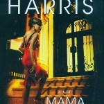 "E. Lynn Harris: ""Mama Dearest"""
