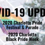 Charlotte Prides Canceled Amidst COVID-19 Pandemic