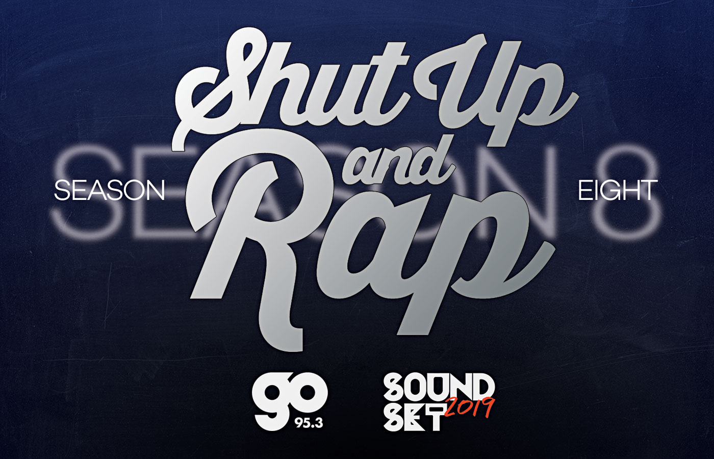 Shut Up and Rap – Go Radio