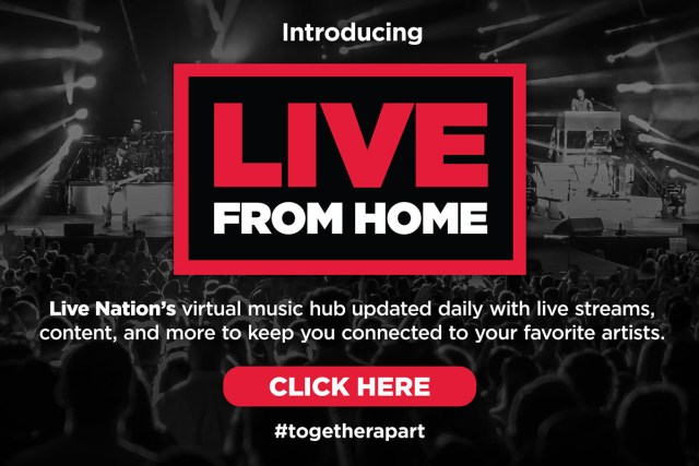 "Introducing Live Nation ""Live From Home"" Virtual Concert Hub 