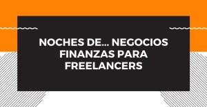 Noches de... Negocios: Finanzas para Freelancers @ Telegram